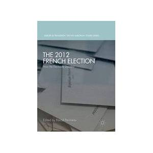 Palgrave The 2012 French Election ,Pascal Perrineau[Soft cover]