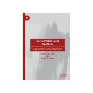 Palgrave Social Policies and Emotions ,Angélica De Sena; Adrian Scribano[Hard cover]