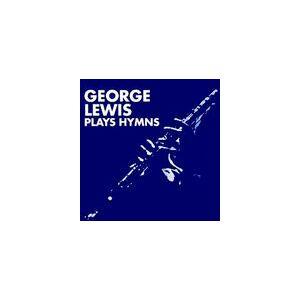 George Lewis - Plays Hymns