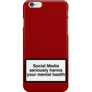 Redbubble social media seriously harms your mental health Snap Case for iPhone 6 & iPhone 6s