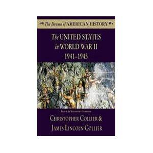 United The United States in World War II: 1941-1945