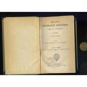 Historiarum Romanarum Libri qui supersunt. Ex Regensione Io. Nic. Madvigii. 2 Bände in einem Band: Vol IV. Pars I. Libros a quaragesimo primo ad quad