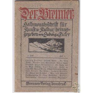 Der Brenner. Halbmonatsschrift für Kunst u. Kultur, herausgegeben von Ludwig v. Ficker.   [ ] [Hardcover]
