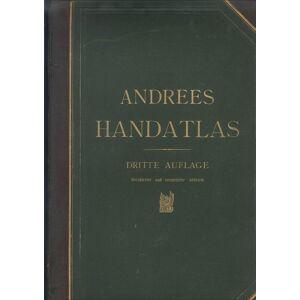 Allgemeiner Handatlas in 99 Haupt- und 82 Nebenkarten nebst vollständigem alphabet. Namenverzeichnis. ANDREE, Richard. [ ] [Hardcover]