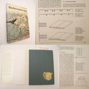 Buchrestaurierung. Das Grundwissen des Buch- und Papierrestaurators, mit 145 Bildern * mit O r i g i n a l - S c h u t z u m s c h l a g Wolfgang Wäc