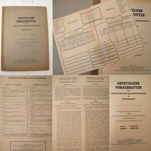 Gesetzliche Vorschriften der amerikanischen Militärregierung in Deutschland. Autorisierter Nachdruck des Amtsblattes der Militärregierung Deutschland