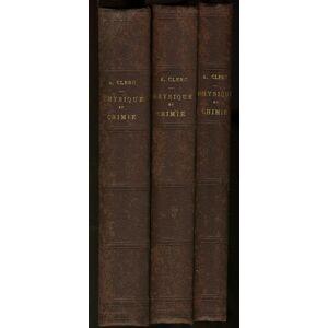 Physique et chimie populaires, 2 tomes de physique et 1 tome de chimie CLERC Alexis [ ] [Hardcover]