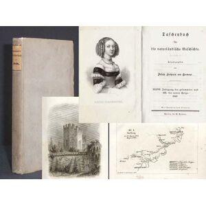 Taschenbuch für die vaterländische Geschichte. XXXVII. Jahrgang der gesammten und XIX. der neuen Folge. 1848. HORMAYR, Joseph Freiherr von (Herausgeb
