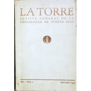 La Torre Revista General de la Universidad de Puerto Rico Jaime Benítez (Dir) [Near Fine] [Softcover]