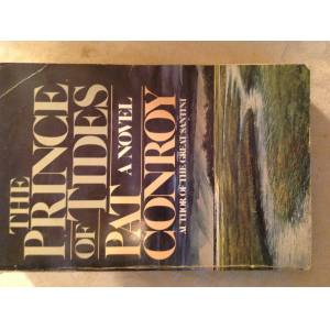 The Prince Of Tides Conroy, Pat [Fine] [Softcover]