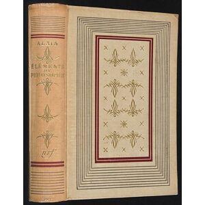 Eléments de philosophie Alain (nom-de-plume d'Émile-Auguste Chartier) [ ] [Hardcover]
