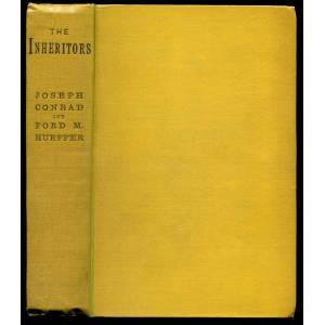 THE INHERITORS: An Extravagant Story Conrad, Joseph, and Ford M[adox] Hueffer [Ford] [ ] [Hardcover]