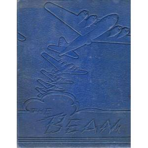 Beam The Beam: Truax Field Madison, Wisconsin Army Air Forces Technical Technical Training Command [Good] [Hardcover]