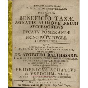 De beneficio taxae, agnatis aliisque feudi successoribus in ducatu Pomeraniae atque principatu Rugiae competente (Über die Wohltat einer Abgabe sowie