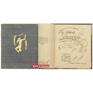 Das fühlende Schweigen. 6 Dichtungen von A. F. Gebhardt, mit 6 Initialen u. 7 Zeichnungen auf Stein von Georg Gelbke. Gelbke, Georg.- Gebhardt, A(lwi