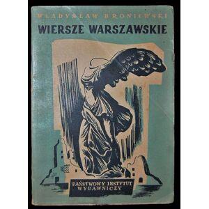 Wiersze Warszawskie, Broniewski Wladyslaw, [ ]