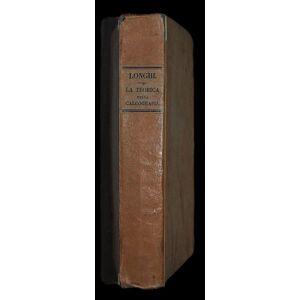 La Calcografia propriamente detta ossia l'Arte d'Incidere in Rame, coll'Acqua-forte, col Bulino e colla Punta. Ragionamenti letti nelle adunanze dell