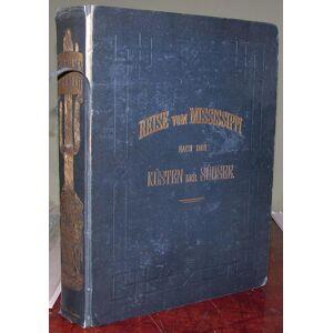 Tagebuch einer Reise vom Mississippi nach den Küsten der Südsee. MÖLLHAUSEN, Balduin (1825-1905). [ ] [Softcover]