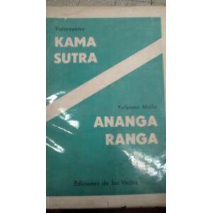 Kama Sutra. Ananga Ranga Vatsyayana -Kalyana Malla [Near Fine] [Softcover]