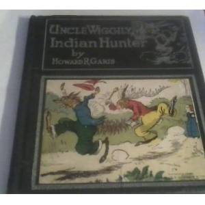 Uncle Wiggily Indian Hunter or How Nurse Jane. Garis, Howrad R. with illlus. by Lang Campbell [Very Good] [Hardcover]
