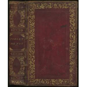 Forget Me Not; A Christmas, New Year's, and Birthday Present, for MDCCCXXXIV [1834] SHOBERL, Frederic [Good] [Hardcover]