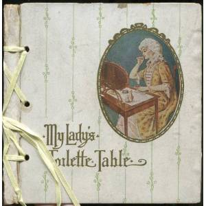 My Lady's Toilette Table SHEPHERD, Catharine [Very Good] [Hardcover]