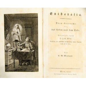Euthanasia. Drey Gespräche über das Leben nach dem Tode. Veranlasst durch D. J(ohann) K(arl) W(ötze)ls Geschichte der wirklichen Erscheinung seiner G
