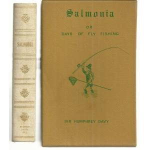 Salmonia: Or Days of Fly Fishing. In a Series of Conversations. With Some Account of the Habits of of Fishes Belonging to the Genus Salmo. By an Angl