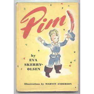 PIM. Skerry-Olsen, Eva. Illustrated by Marvin Anderson. [ ] [Hardcover]
