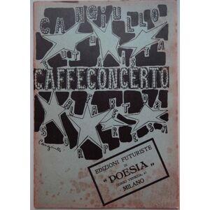 CAFFÉ-CONCERTO: Alfabeto a sorpresa. CANGIULLO, Francesco. [ ] [Softcover]