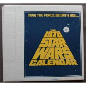 THE 1978 STAR WARS CALENDAR. (George Lucas related) [As New] [Softcover]