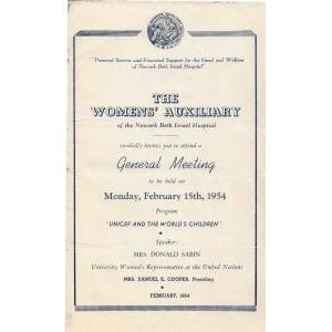 WOMEN'S AUXILIARY OF THE NEWARK BETH ISRAEL HOSPITAL CORDIALLY INVITES YOU TO ATTEND A GENERAL MEETING Women's Auxiliary Of The Newark Beth Israel Ho
