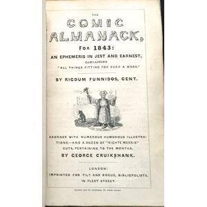 THE COMIC ALMANACK for 1843; with Twelve Illustrations of the Months by Geo. Cruikshank Cruikshank, George [Good] [Hardcover]