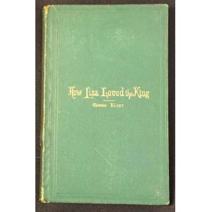 HOW LISA LOVED THE KING Eliot, George [Very Good] [Hardcover]