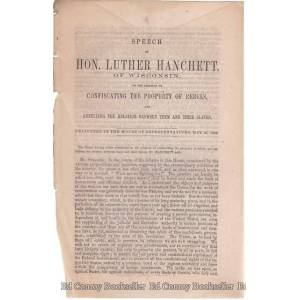 Speech Of Hon. Luther Hanchett, Of Wisconsin On The Question Of Confiscating The Property of Rebels Hanchette, Hon. Luther [Good] [Softcover]