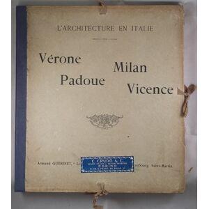 L'architecture en Italie: Verone, Milan, Padoue, Vicence L'architecture en Italie [ ] [Hardcover]