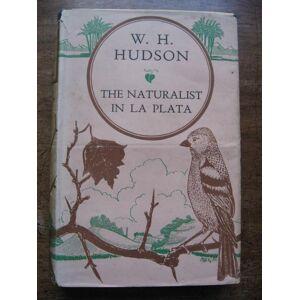 The Naturalist in La Plata. Popular Edition. Hudson, W. H. [Good] [Hardcover]