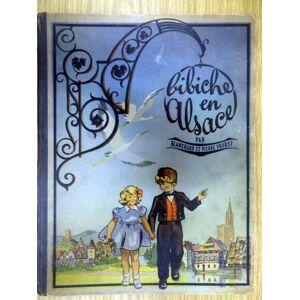 Bibiche en Alsace Pierre Probst [Very Good] [Hardcover]