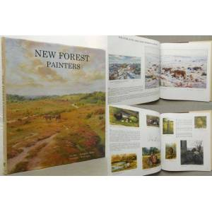 NEW FOREST PAINTERS. A Celebration of the New Forest National Park. Designed and edited by Richard Tratt. Foreword by Keith Kirby. Babey, Georgina. [