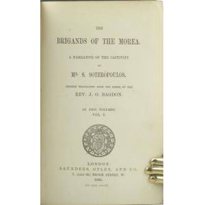 The Brigands of the Morea. A narrative of the captivity of Mr. S. Soteropoulos, chiefly translated from the Greek, by the Rev. J.O. Bagdon. SOTEROPOU