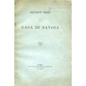 Documenti inediti sulla Casa di Savoia Bollati di Saint - Pierre Emanuele Federico [ ] [Softcover]