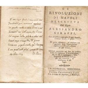 Le Rivoluzioni di Napoli, con pienissimo ragguaglio d'ogni successo, e tratatti secreti, e palesi. Di nuovo ristampato, ed ampliato coll' aggiunta de
