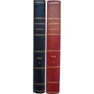 L'économiste français. - Journal hebdomadaire. 1891, 18e année, 1er et 2e volumes. Leroy-Beaulieu (Paul), rédacteur en chef. [Fine] [Hardcover]