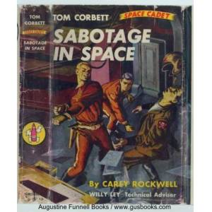 Sabotage in Space, Tom Corbett Space Cadet #7 Rockwell, Carey [Very Good] [Hardcover]