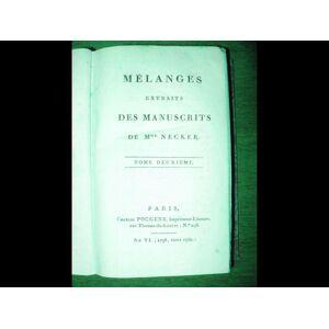 Mélanges extraits des manuscrits de Mme Necker. Tome deuxième. NECKER (Suzanne) [Near Fine] [Hardcover]