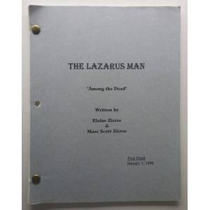 "The Lazarus Man ""Among the Dead"" First Draft, Jan 1, 1996 by Elaine & Marc Scott Zicree Elaine & Marc Scott Zicree [Fine] [Softcover]"