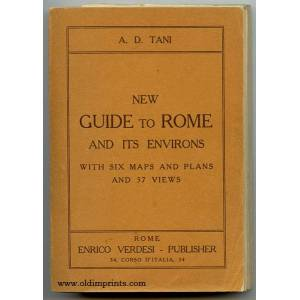 New Guide to Rome and Its Environs. With Six Maps and Plans and 37 Views. ITALY - ROME) Tani, A.D. [ ] [Softcover]