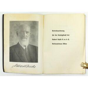 Betriebsordnung für die Gefolgschaft der Robert Bosch G.m.b.H Verkaufshaus Wien. Bosch, Robert. [ ] [Softcover]