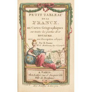 Petit Tableau de la France, ou Cartes Géographiques ou cartes geographiques sur toutes les parties de ce royaume. Avec une description abregée Bonne,