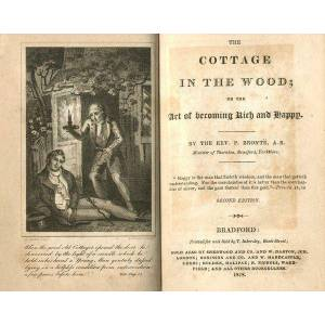 The Cottage in the Wood; or, The Art of Becoming Rich and Happy. 2nd edn. 18mo. (BRONTË FAMILY) BRONTË, Patrick. [ ] [Hardcover]